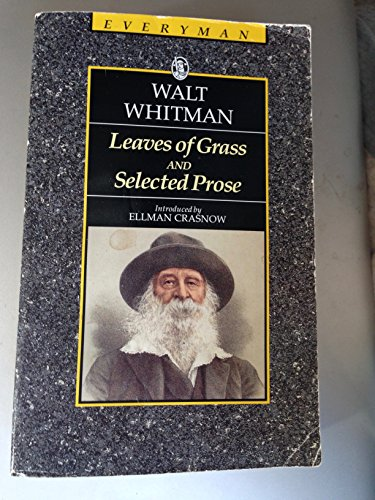 Leaves of Grass and Selected Prose by Walter Whitman