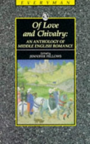 Of Love and Chivalry By Edited by Jennifer Fellows