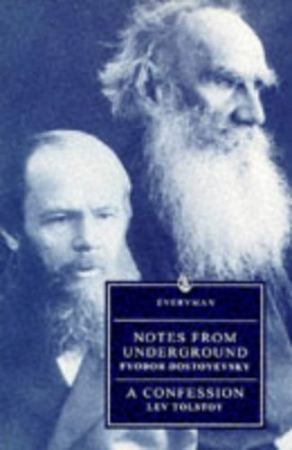 Notes from the Underground By F. M. Dostoevsky