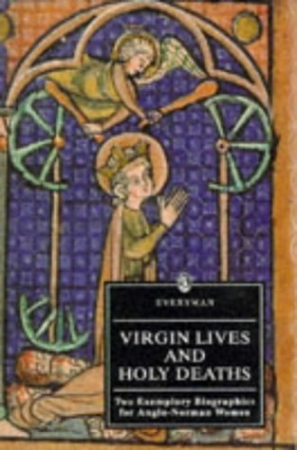 Virgin Lives and Holy Deaths par Clemence of Barking
