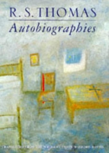 Autobiographies By R. S. Thomas
