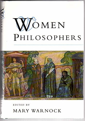 Women Philosophers By Edited by Mary Warnock