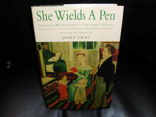 She Wields a Pen By Edited by Janet Gray