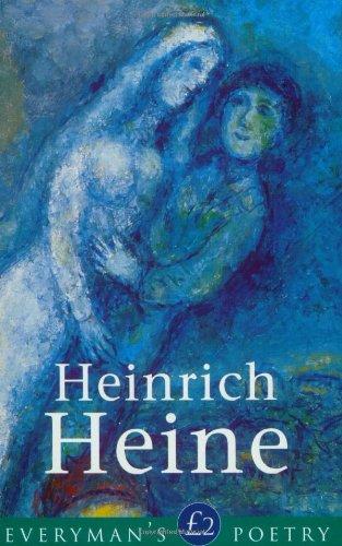 Heine: Everyman's Poetry (Everyman Poetry) by Heinrich Heine
