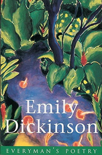 Emily Dickinson (EVERYMAN POETRY) By Emily Dickinson
