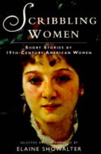 Scribbling Women By Elaine Showalter