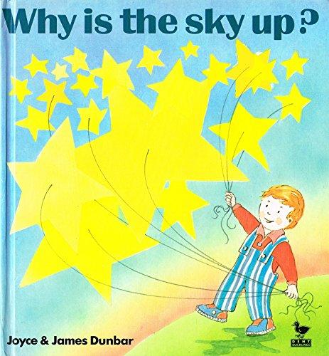 Why is the Sky Up? By Joyce Dunbar