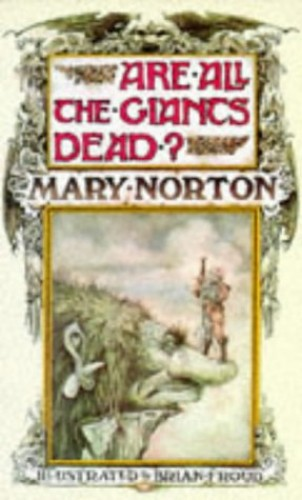 Are All the Giants Dead? By Mary Norton