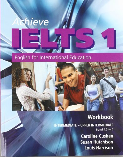 Achieve IELTS 1 - Workbook + Audio CD By Louis Harrison (Department of Radiation Oncology, Memorial Sloan-Kettering, New York, USA)