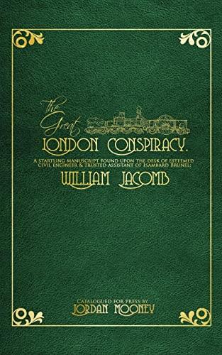 The Great London Conspiracy By Jordan Mooney