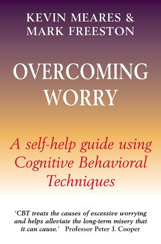 Overcoming Worry By Mark Freeston