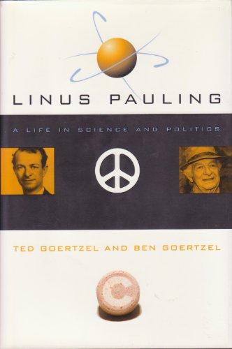 Linus Pauling von Ted George Goertzel