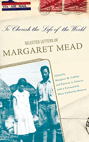 To Cherish the Life of the World By Margaret Caffrey