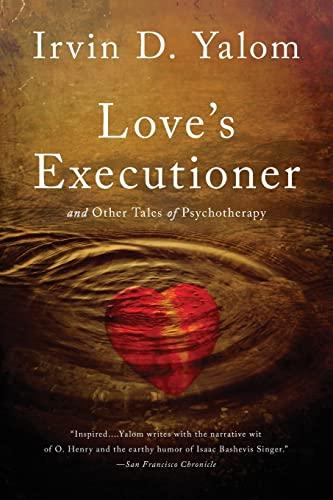 Love's Executioner von Irvin Yalom