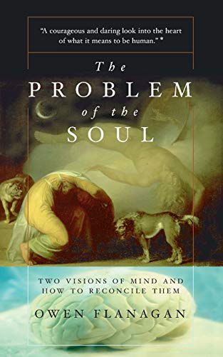 The Problem Of The Soul By Owen Flanagan
