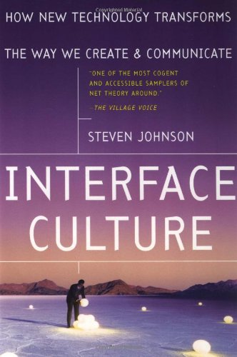 Interface Culture By Steven A. Johnson