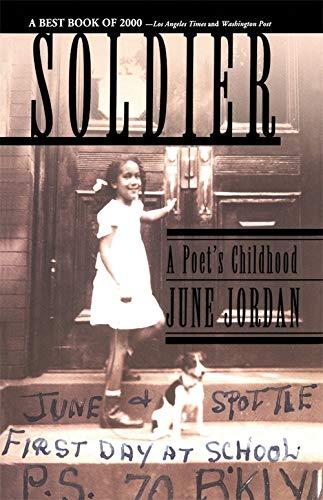Soldier: A Poet's Childhood by June Jordan