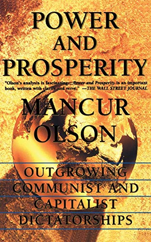 Power And Prosperity By Mancur Olson