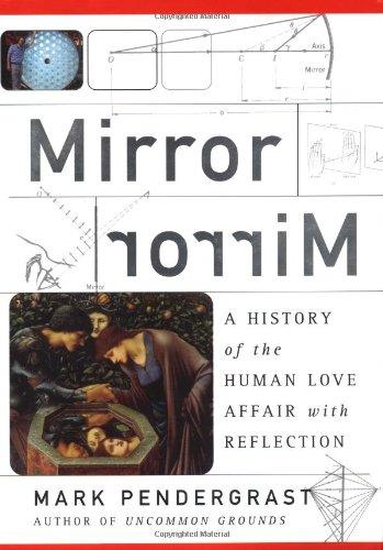 Mirror, Mirror By Mark Pendergrast