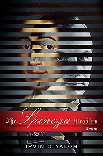 The Spinoza Problem von Irvin Yalom