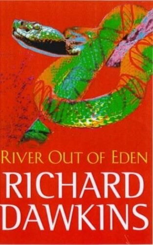 River Out Of Eden: A Darwinian View of Life (Science Masters Series) By Richard Dawkins
