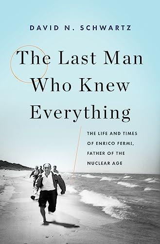 The Last Man Who Knew Everything von David N. Schwartz