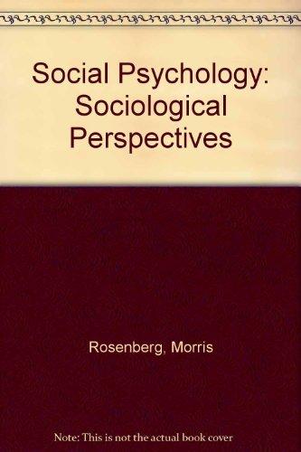 Social Psychology By Morris Rosenberg