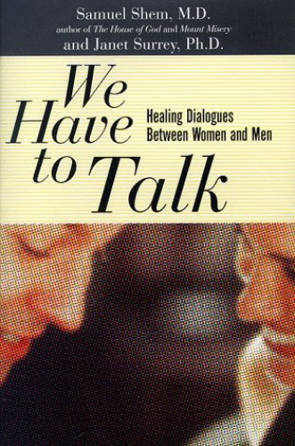 We Have to Talk By Samuel Shem, M.D.
