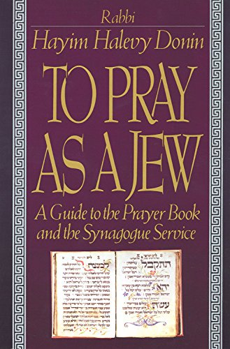 To Pray As A Jew By Hayim Donin