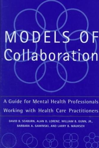 Models of Collaboration By David Seaburn