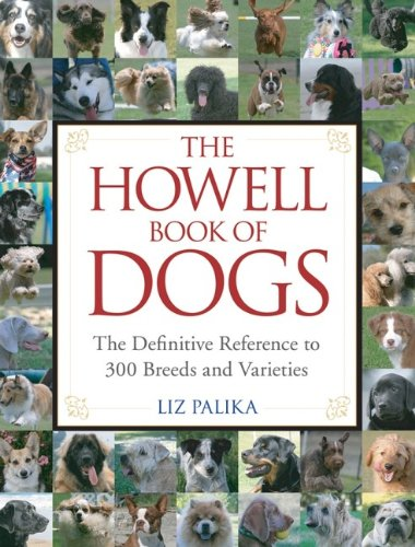 The Howell Book of Dogs By Liz Palika