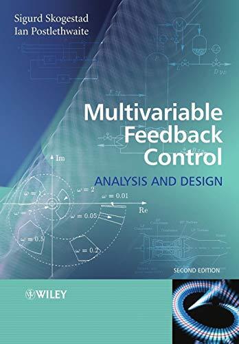 Multivariable Feedback Control Second Edition: Analysis and Design By Sigurd Skogestad