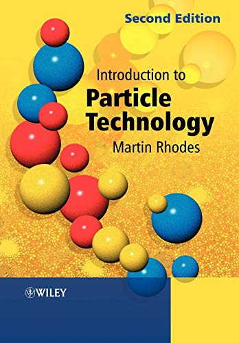Introduction to Particle Technology By Edited by Martin J. Rhodes