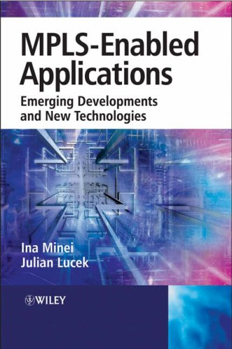 MPLS-Enabled Applications By I. Minei