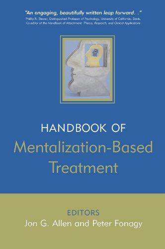Handbook of Mentalization-Based Treatment By Edited by Jon G. Allen