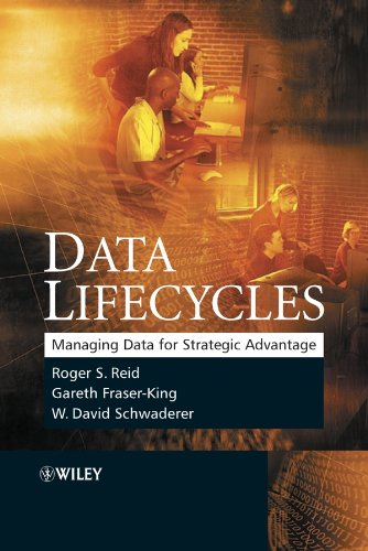 Data Lifecycles By Roger Reid