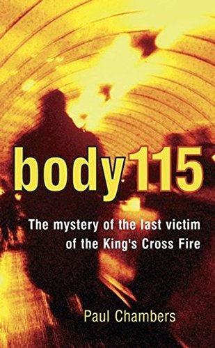 Body 115: The Mystery of the Last Victim of the King'..., Paul Chambers Hardback