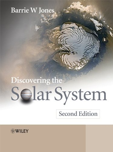 Discovering the Solar System By Barrie W. Jones
