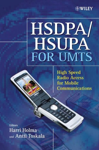 HSDPA/HSUPA for UMTS: High Speed Radio Access for Mobile Communications Edited by Dr. Harri Holma