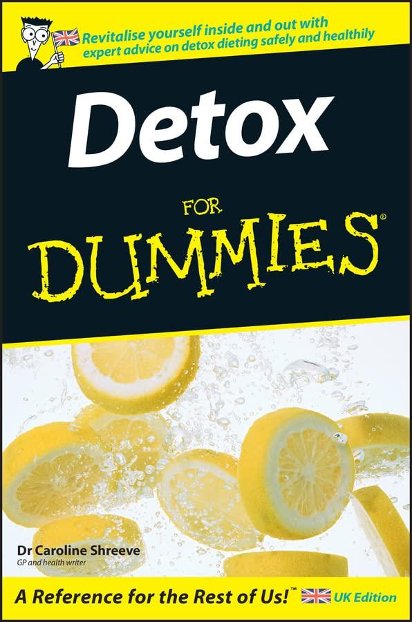 Detox For Dummies By Caroline Shreeve