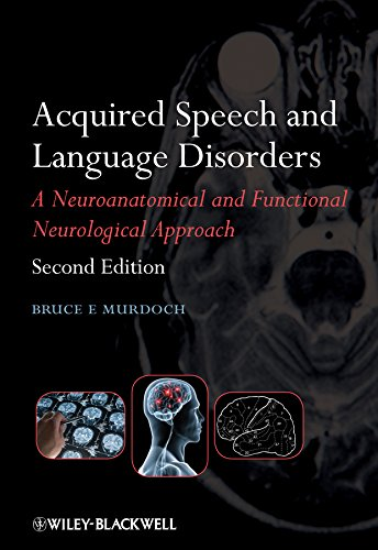 Acquired Speech and Language Disorders by Bruce E. Murdoch
