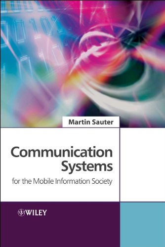 Communication Systems for the Mobile Information Society By Martin Sauter
