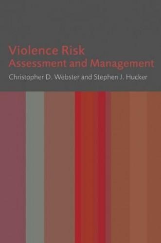 Violence Risk By Christopher D. Webster