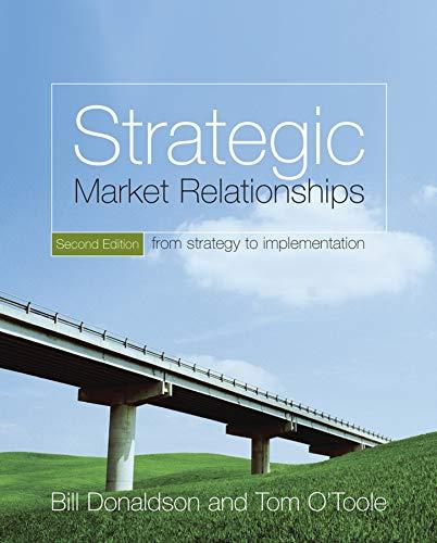 Strategic Market Relationships By Bill Donaldson