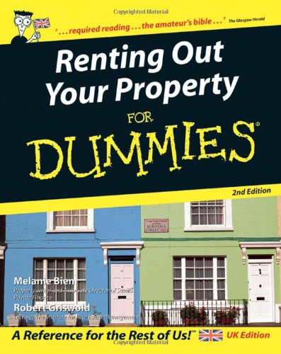 Renting Out Your Property For Dummies by Melanie Bien