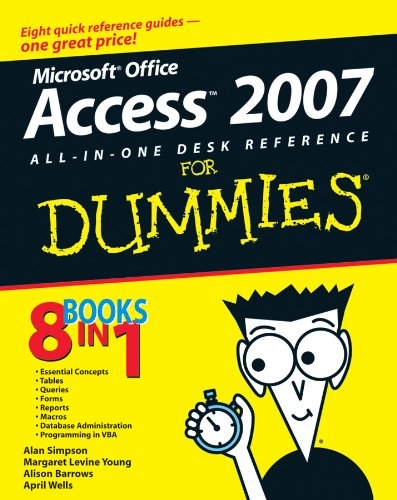 Microsoft Office: Access 2007 All-In-One Desk Reference for Dummies By Alan Simpson