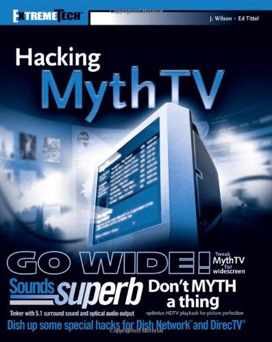 Hacking MythTV By Jarod Wilson