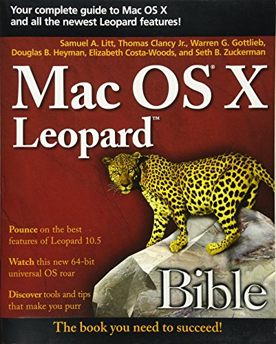 Mac OS X Leopard Bible by Samuel A. Litt
