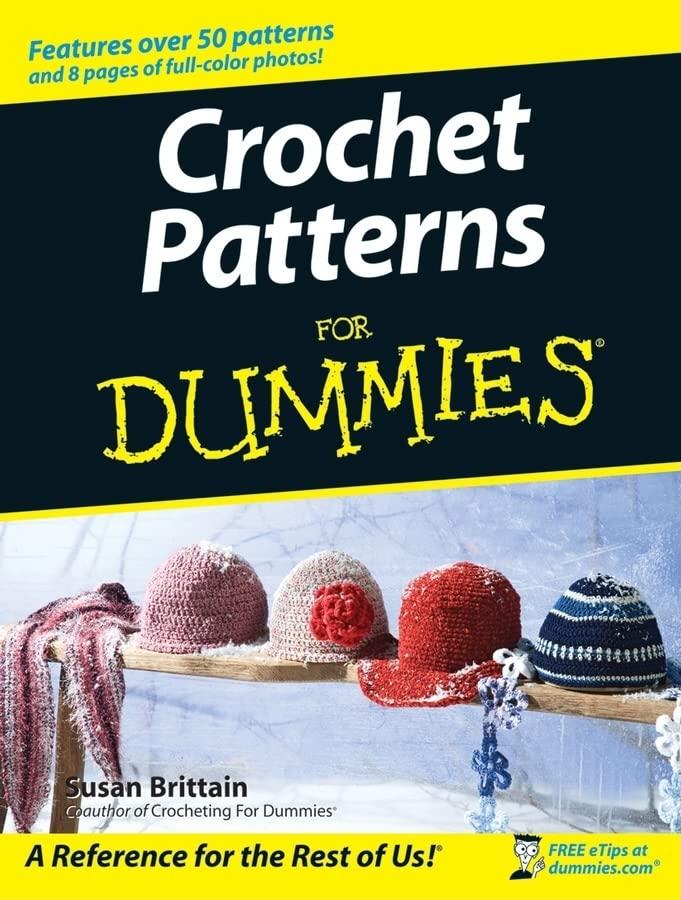 Crochet Patterns For Dummies By Susan Brittain