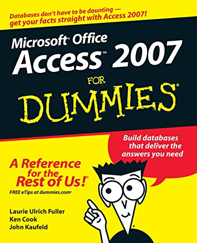 Access 2007 For dummies by John Kaufeld